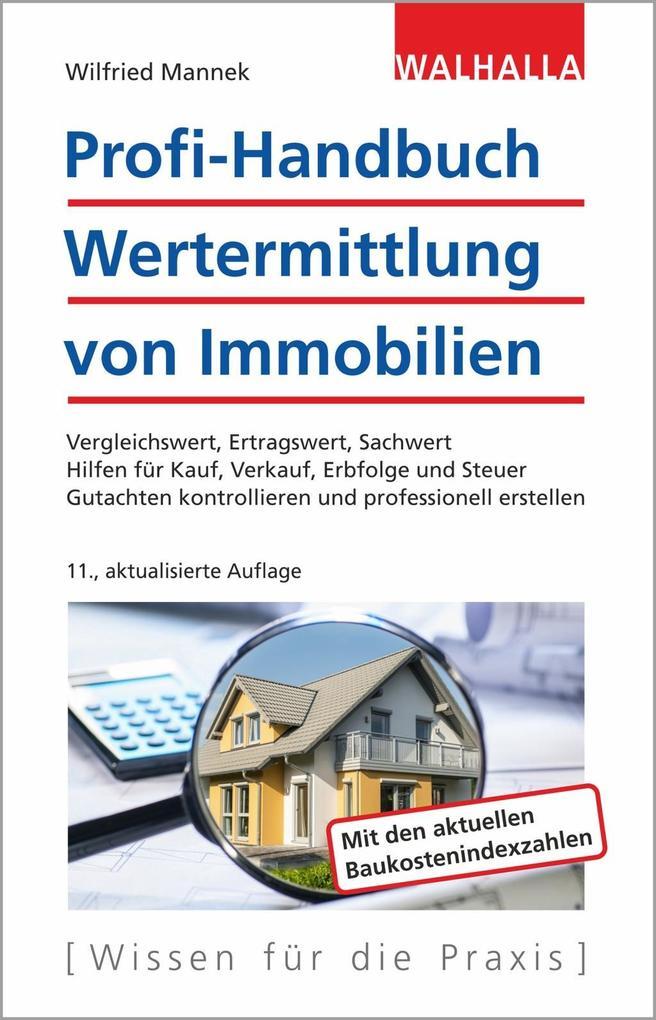 Profi-Handbuch Wertermittlung von Immobilien als Buch