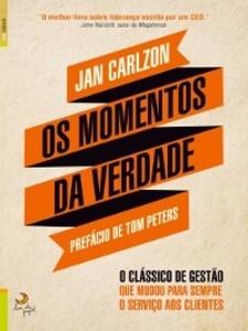 Os Momentos da Verdade als eBook von Jan Carlzon