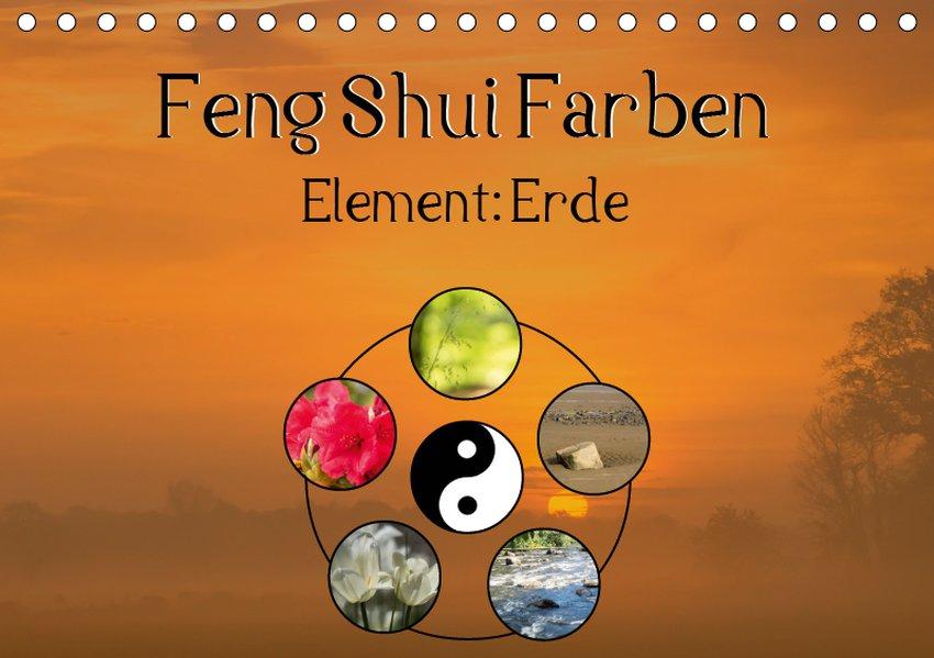 Feng Shui Farben - Element Erde (Tischkalender 2019 DIN A5 ...