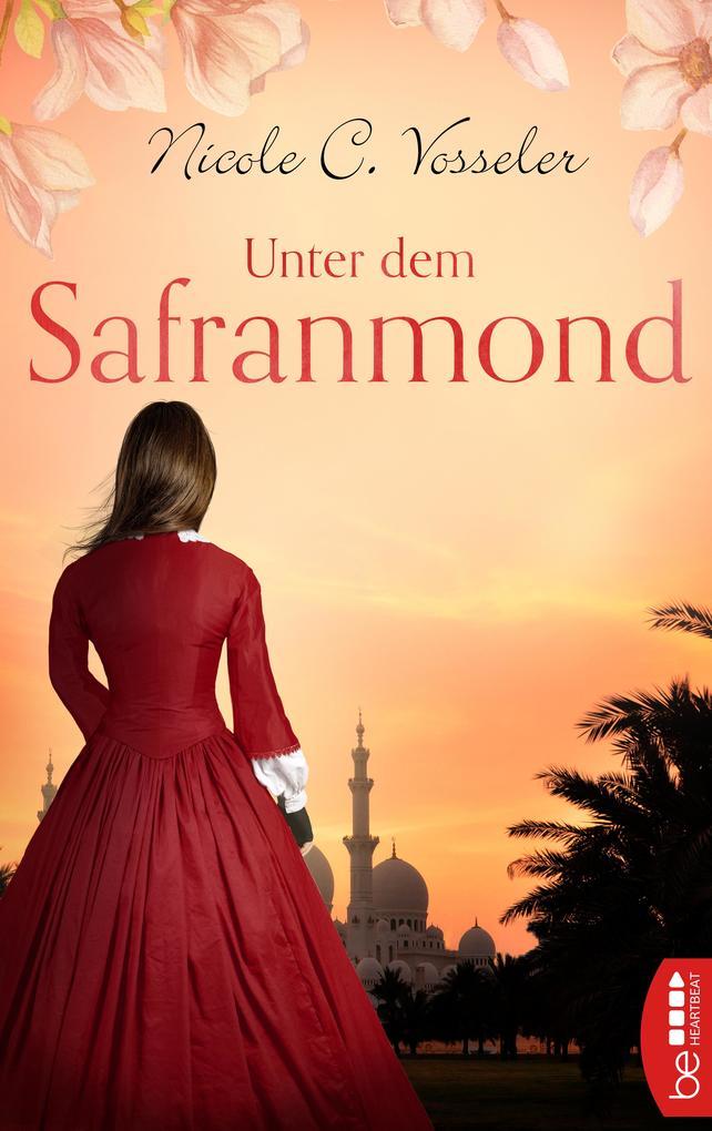 Unter dem Safranmond als eBook