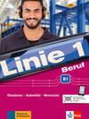 Linie 1 Beruf B1. Kurs- und Übungsbuch mit Audios