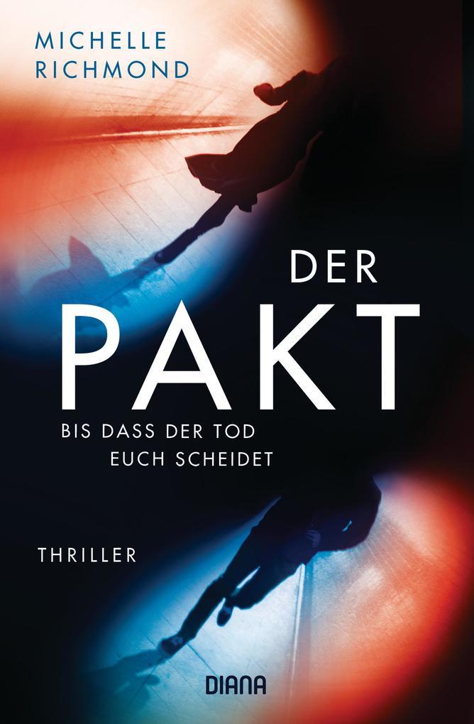 Der Pakt - Bis dass der Tod uns scheidet als eBook