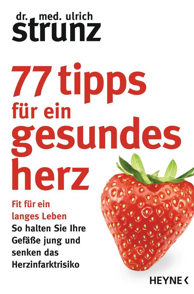 77 Tipps für ein gesundes Herz als eBook