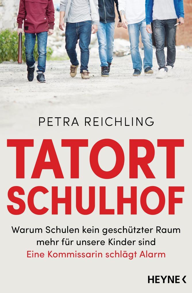Tatort Schulhof als eBook