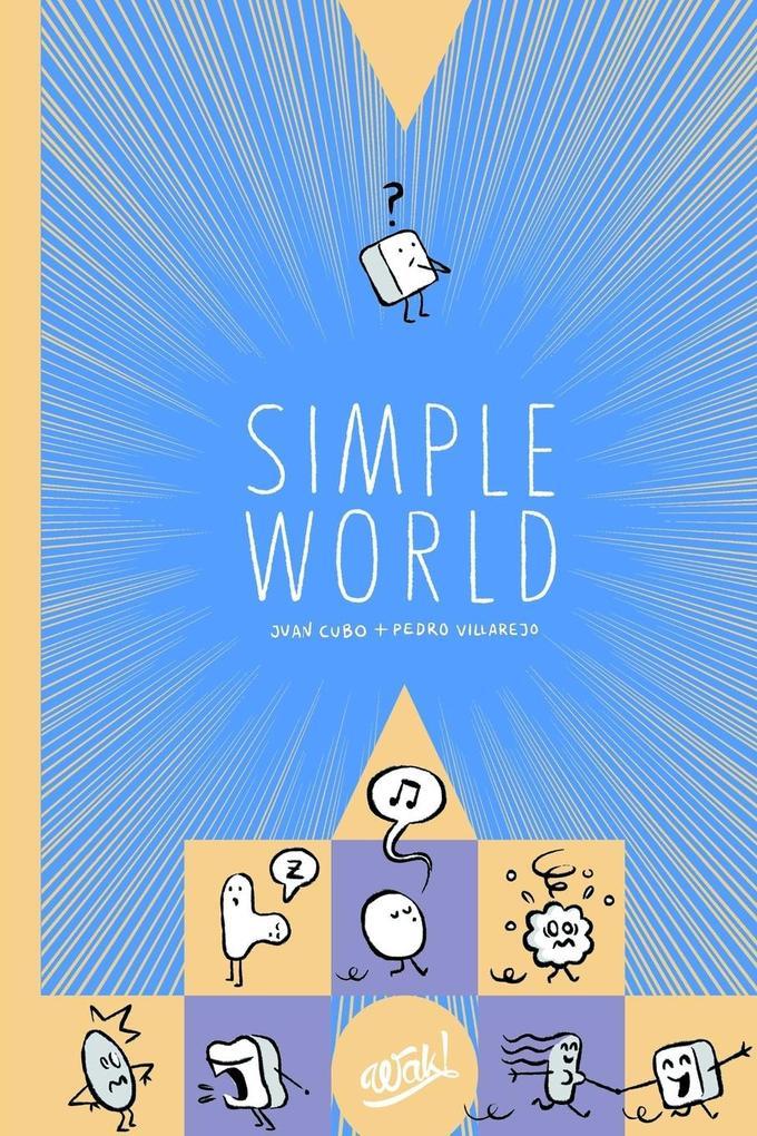 Simple World als Taschenbuch von Rafael Infantes, Juan Cubo, Pedro Villarejo - RAFAEL INFANTES LUBIçN