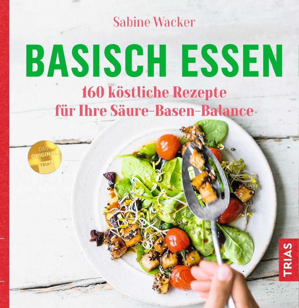 Basisch essen als Buch (kartoniert)