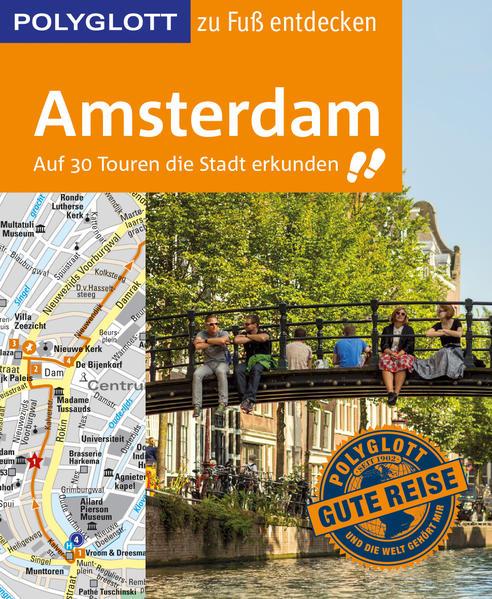 POLYGLOTT Reiseführer Amsterdam zu Fuß entdecken als Buch
