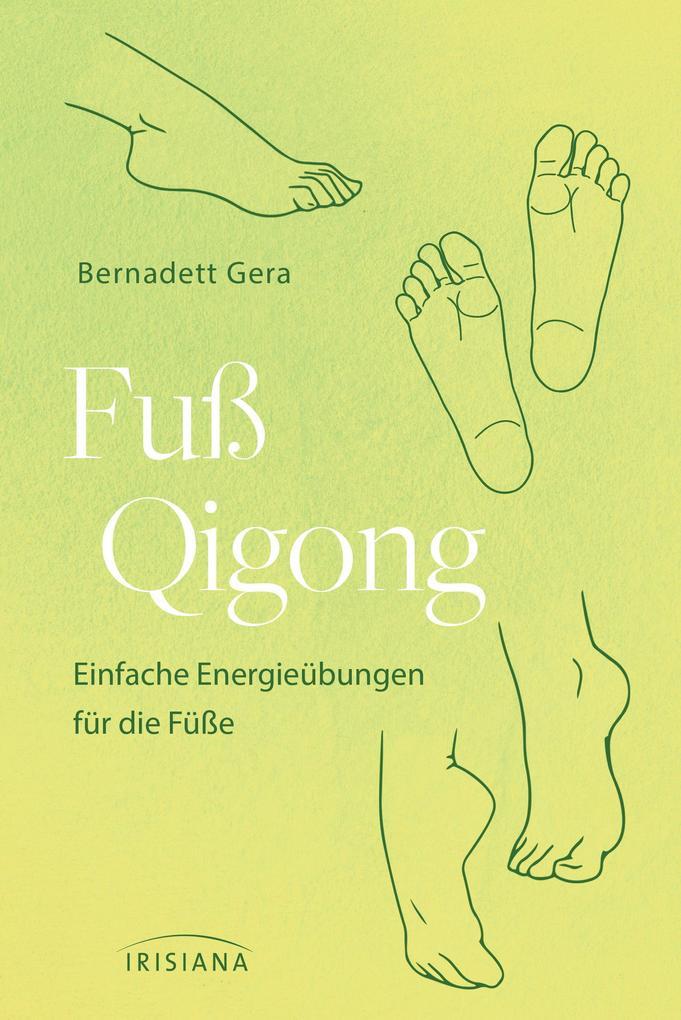 Fuß-Qigong als Buch (kartoniert)