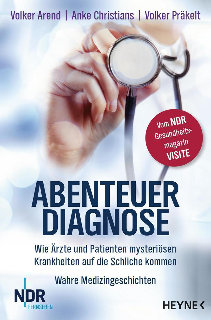 Abenteuer Diagnose als Taschenbuch