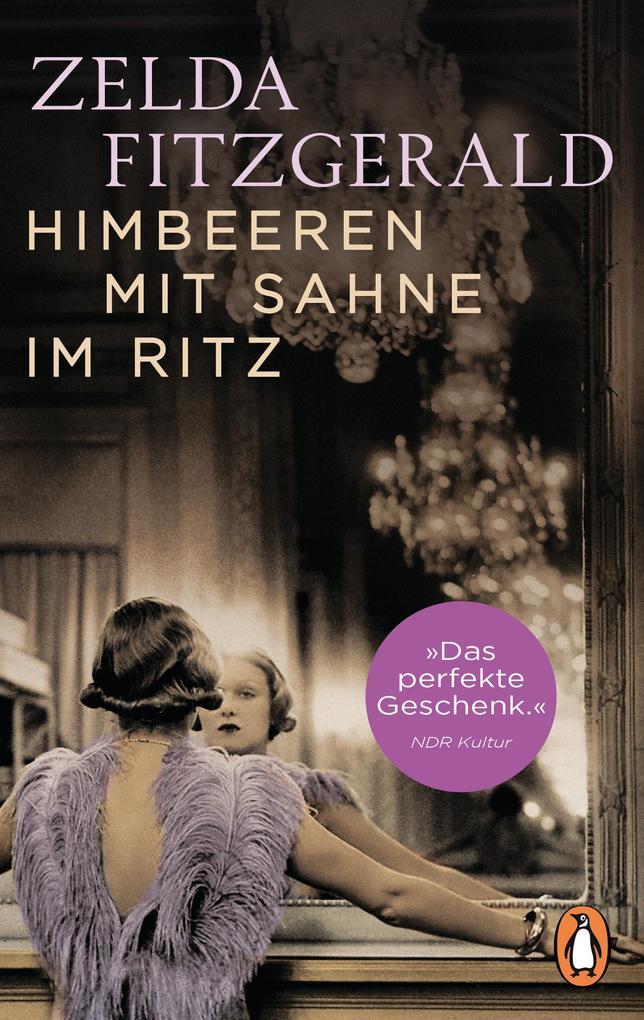 Himbeeren mit Sahne im Ritz als Taschenbuch
