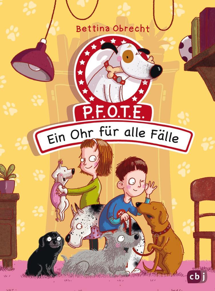 P.F.O.T.E. - Ein Ohr für alle Fälle als Buch