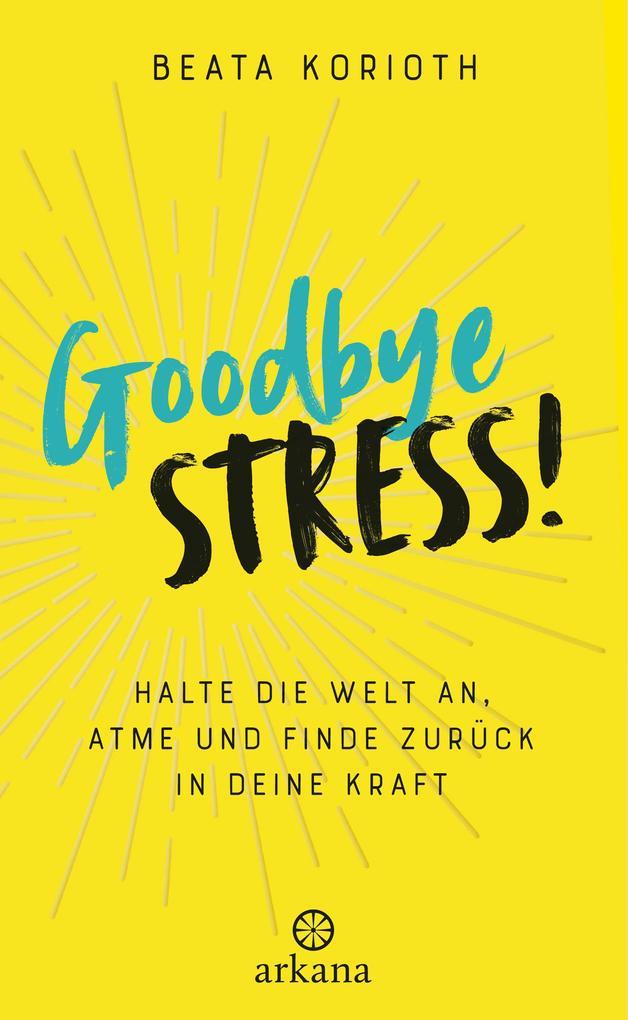 Goodbye Stress als Buch