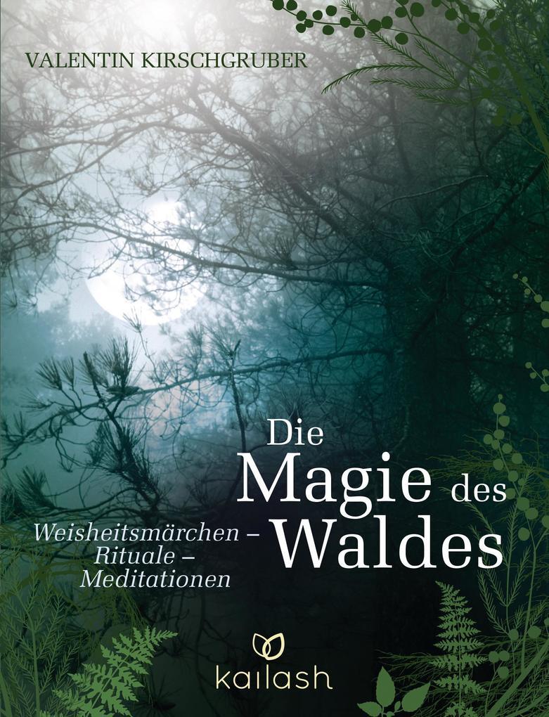 Die Magie des Waldes als Buch