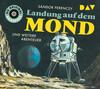Landung auf dem Mond und weitere Abenteuer