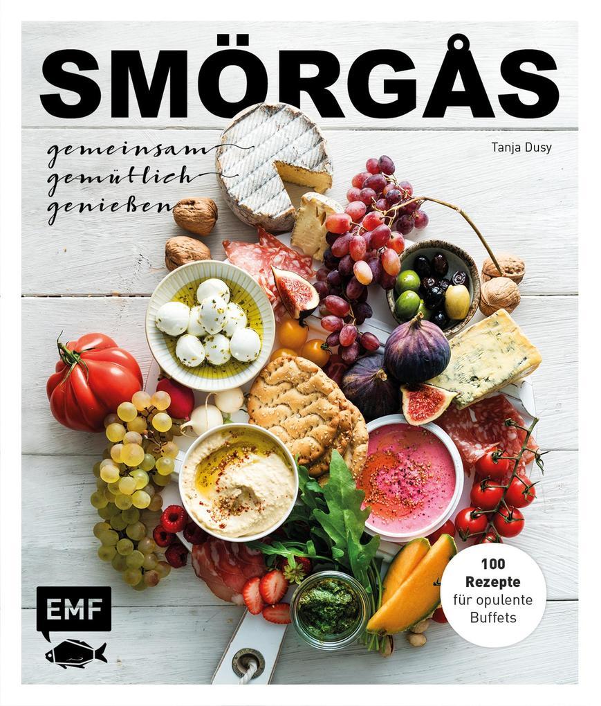 Smörgås - Gemeinsam gemütlich genießen als eBook epub