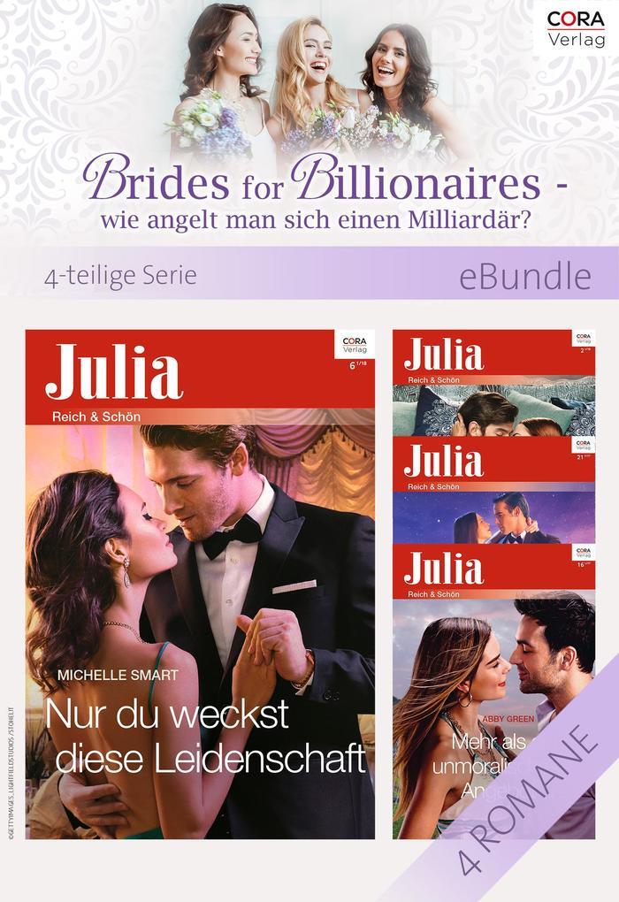 Brides for Billionaires - wie angelt man sich einen Milliardär? - 4-teilige Serie als eBook