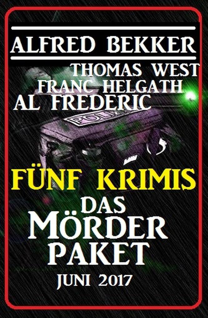 Fünf Krimis: Das Mörder-Paket als eBook