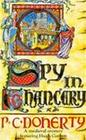 Spy in Chancery (Hugh Corbett Mysteries, Book 3)