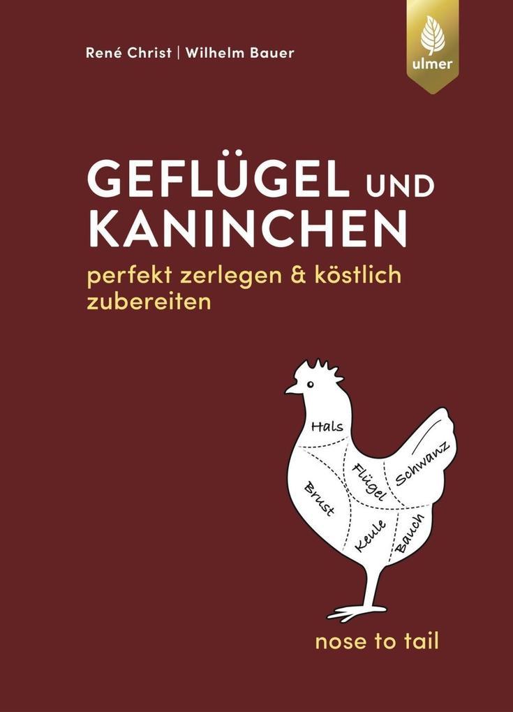 Geflügel und Kaninchen - nose to tail als eBook