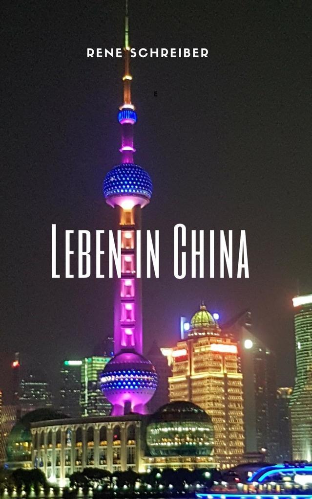 Einblick ins Leben der Chinesen