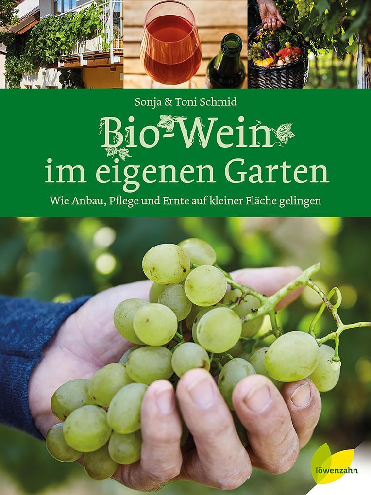 Bio-Wein im eigenen Garten als Buch (gebunden)