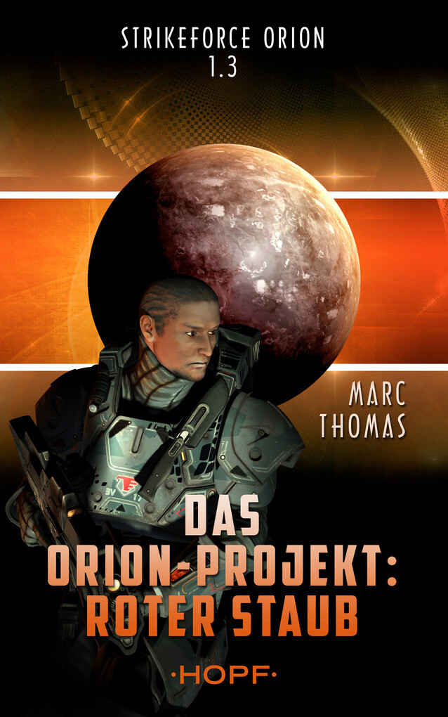 Strikeforce Orion 1.3 - Das Orion-Projekt: Roter Staub als eBook
