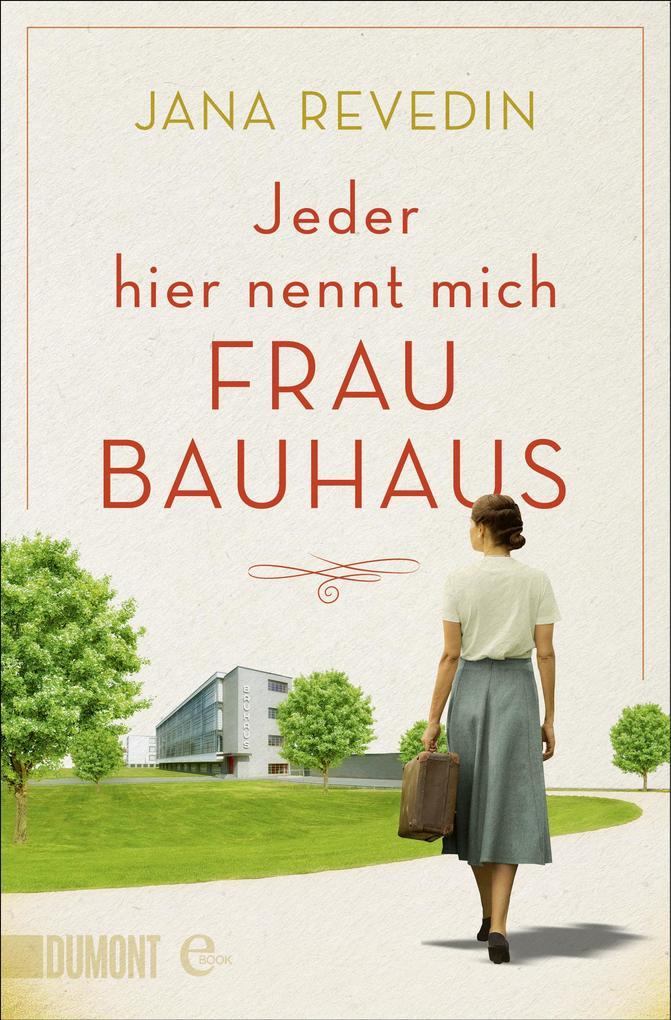 Jeder hier nennt mich Frau Bauhaus als eBook