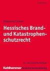 Hessisches Brand- und Katastrophenschutzrecht