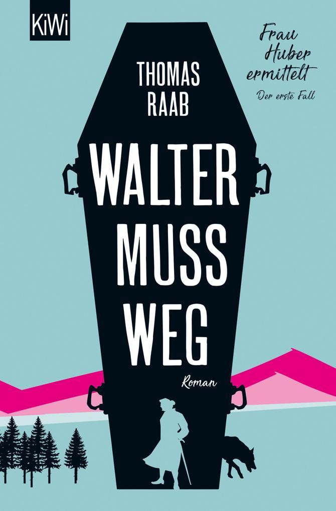 Walter muss weg als eBook