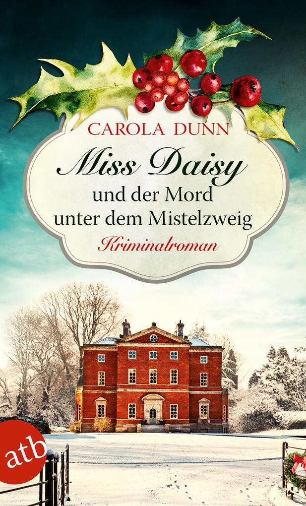 Miss Daisy und der Mord unter dem Mistelzweig als Taschenbuch