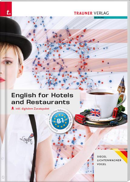 English for Hotels and Restaurants inkl. digitalem Zusatzpaket - Ausgabe für Deutschland als Buch