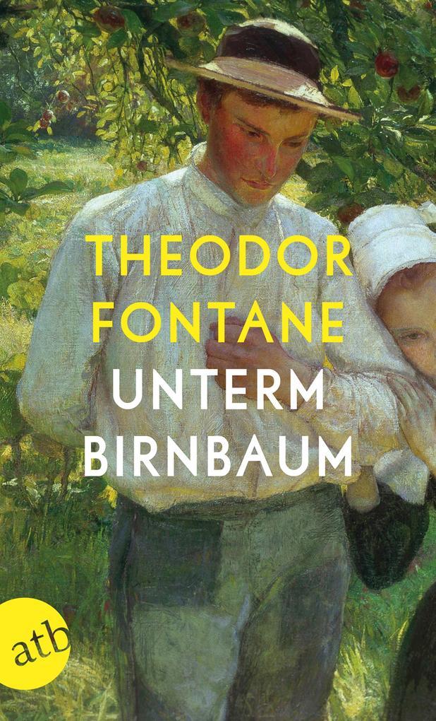 Unterm Birnbaum als Taschenbuch