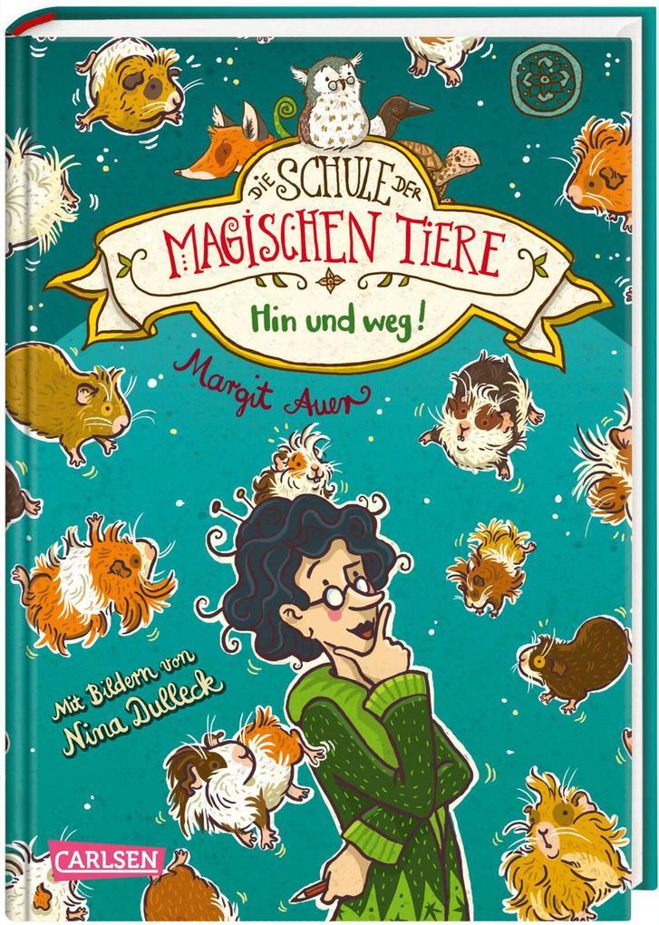 Die Schule der magischen Tiere 10: Hin und weg! als Buch