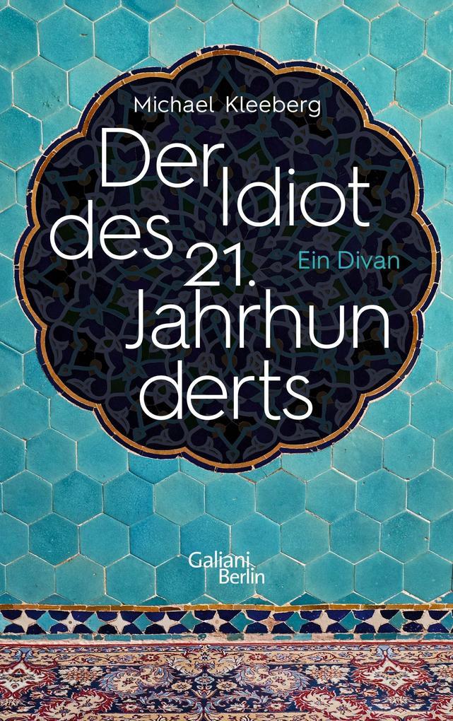 Der Idiot des 21. Jahrhunderts als Buch