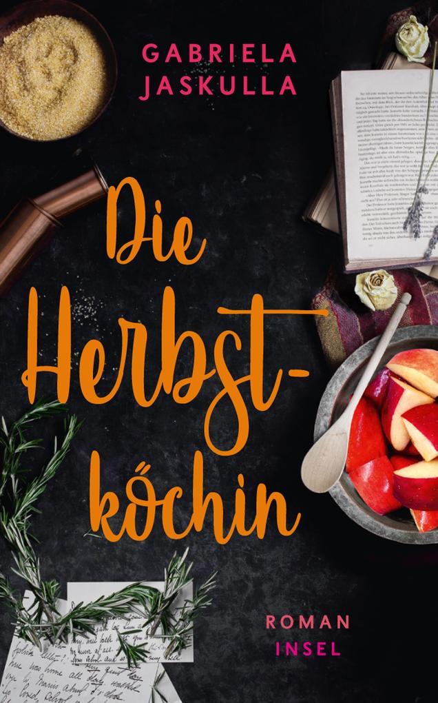 Die Herbstköchin als eBook