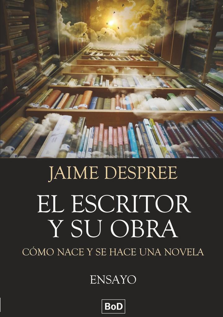 El escritor y su obra als Buch
