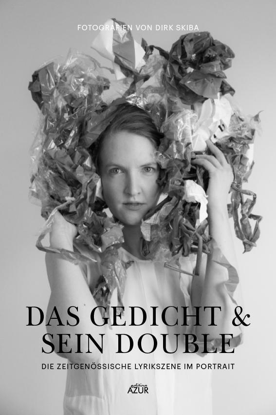 Das Gedicht Sein Double Buch Dirk Skiba Nora Gomringer