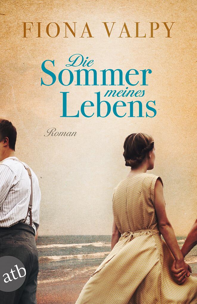 Die Sommer meines Lebens als eBook