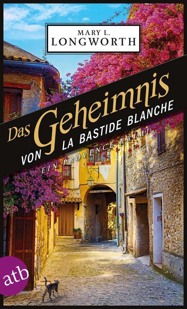Das Geheimnis von La Bastide Blanche als eBook