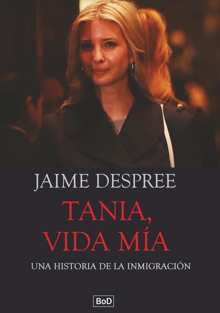 Tania, vida mía als Buch