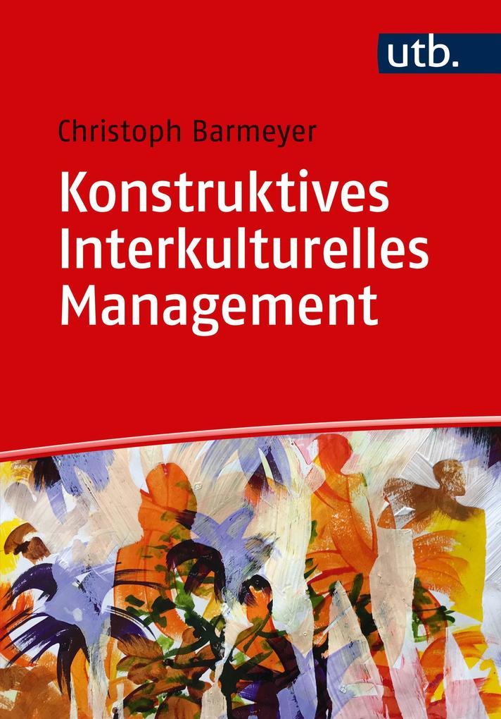 Konstruktives Interkulturelles Management als Taschenbuch