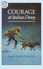Courage at Indian Creek
