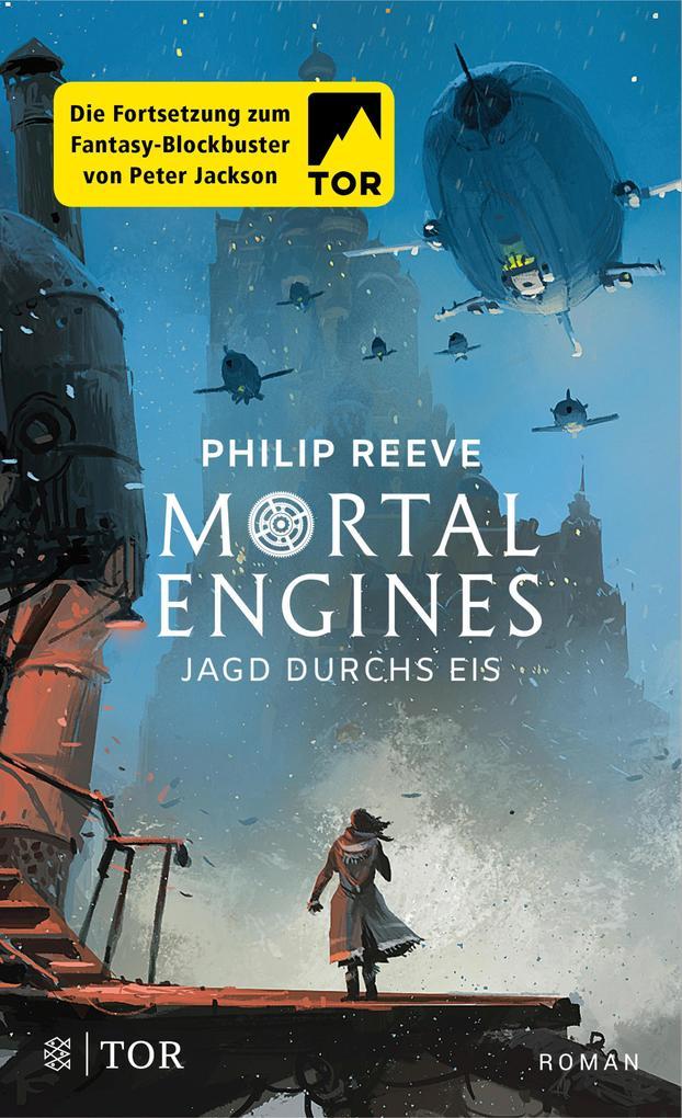 Mortal Engines - Jagd durchs Eis als eBook