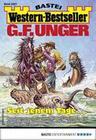 G. F. Unger Western-Bestseller 2357 - Western