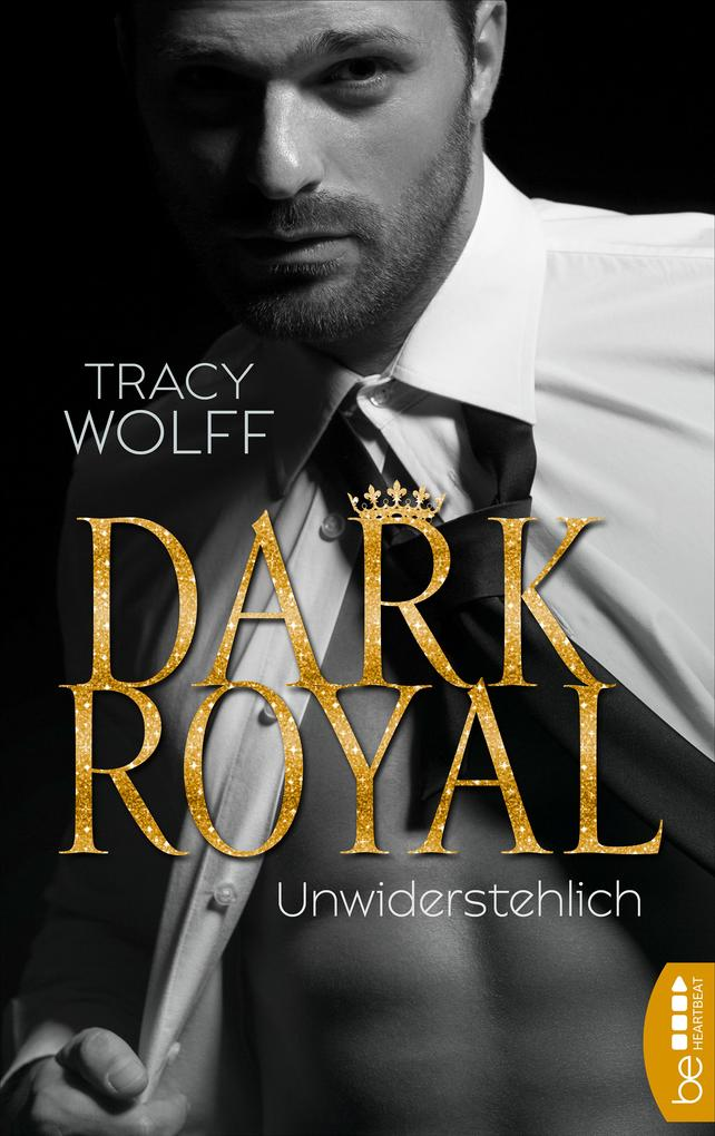 Dark Royal - Unwiderstehlich als eBook