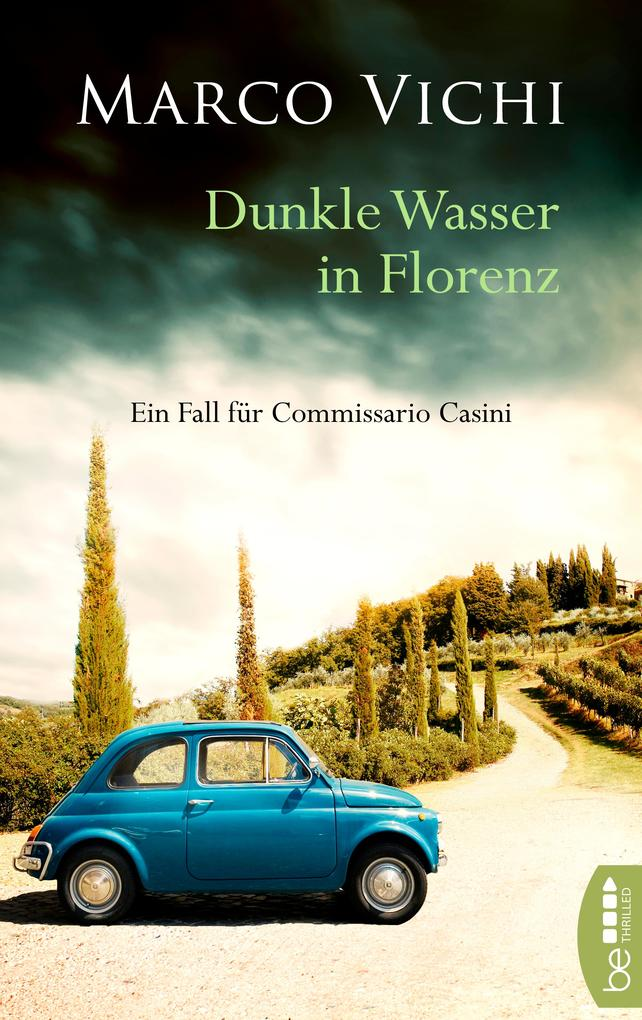 Dunkle Wasser in Florenz als eBook