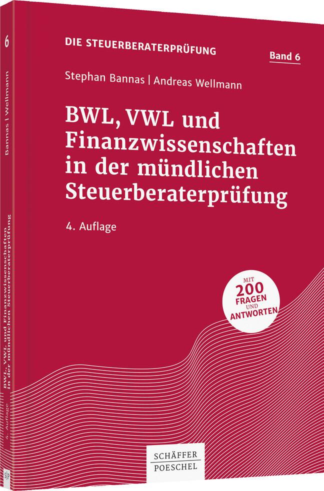 BWL, VWL und Finanzwissenschaften in der mündlichen Steuerberaterprüfung als Buch