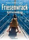 Friesenwrack. Ostfrieslandkrimi