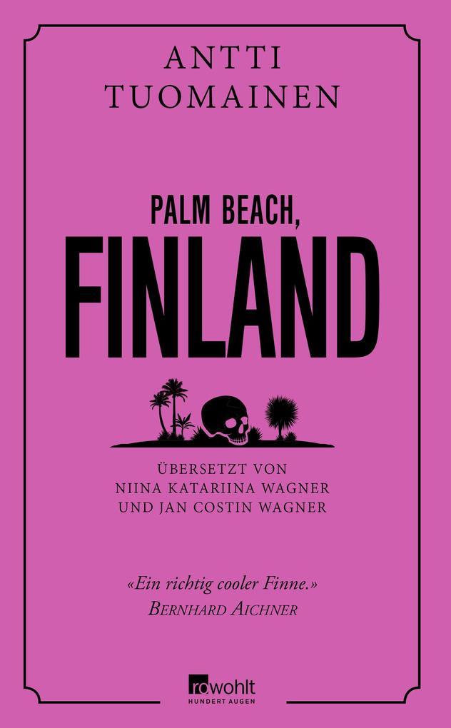 Palm Beach, Finland als Buch (gebunden)