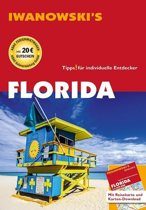Florida - Reiseführer von Iwanowski als Buch